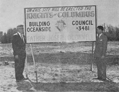 Sign saying on this site will be the Knights of Columbus building of Oceanside, Council #3481